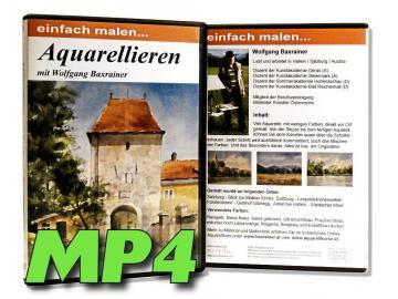 MP4-Video Aquarellieren mit Wolfgang Baxrainer